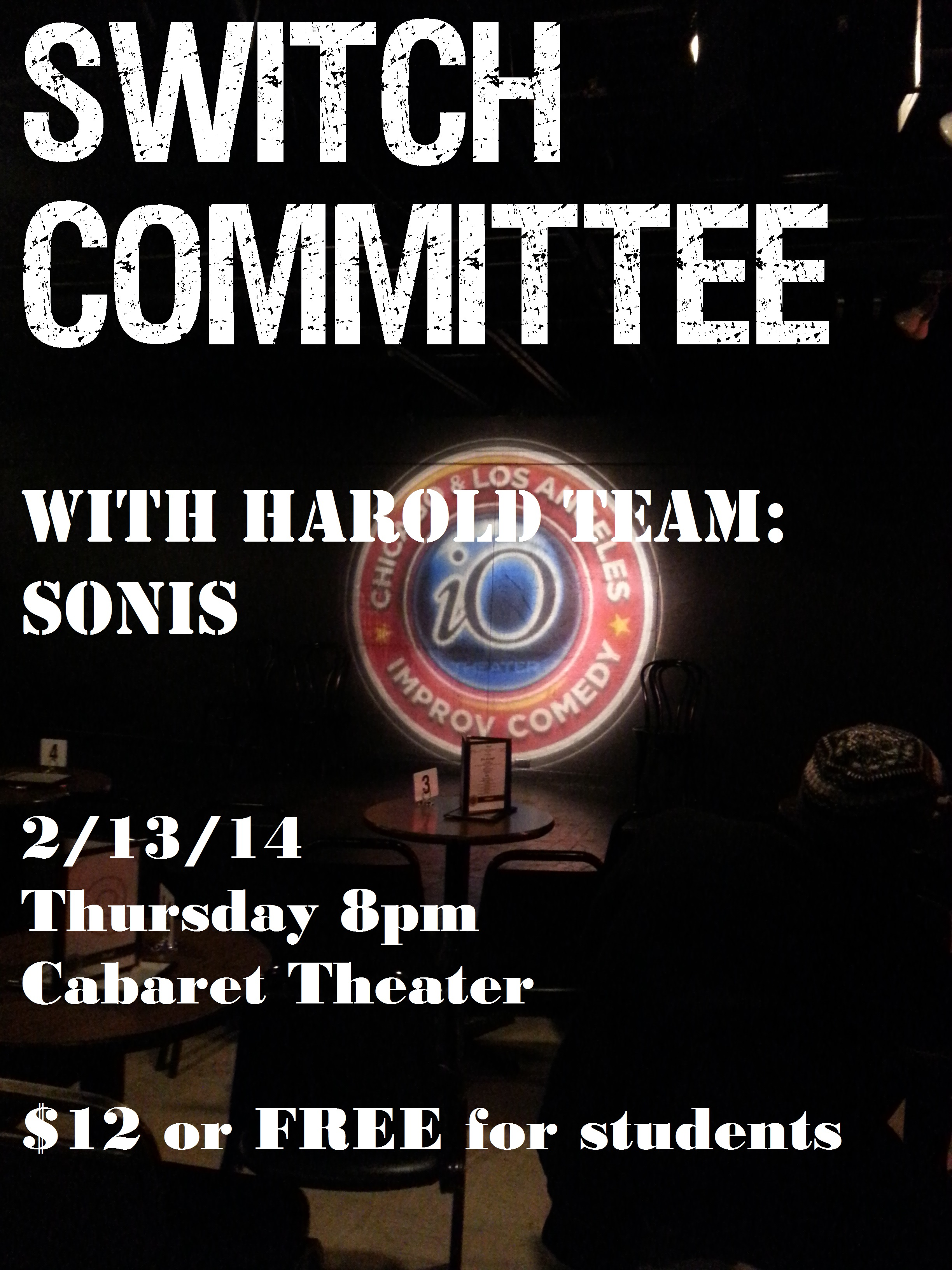 Show tonight! iO at 8pm with Harold Team Sonis